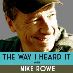 The Way I Heard It with Mike Rowe podcast logo
